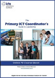 The Primary ICT Coordinator's Guide to Leadership