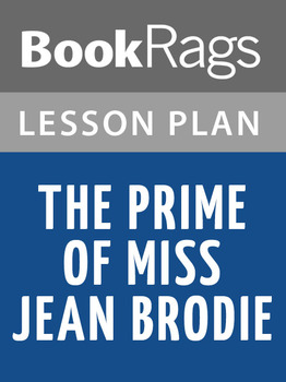 The Prime of Miss Jean Brodie Lesson Plans