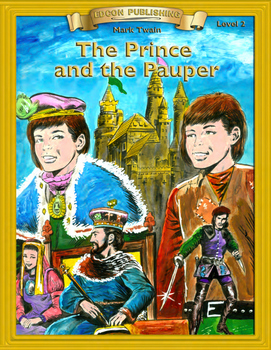 The Prince and the Pauper 10 chapters with Student Activities and Answer Keys