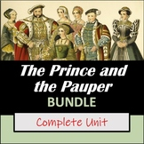 The Prince and the Pauper by Mark Twain: Teaching Unit BUNDLE