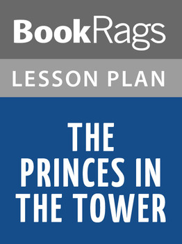 The Princes in the Tower Lesson Plans