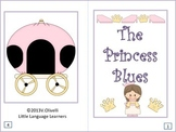 "ESL Activity: Vocabulary/Literacy Skills-""The Princess Blues""-ESL Newcomers Too"
