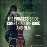The Princess Bride: Comparing the Book and Film