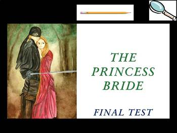 The Princess Bride by William Goldman - Final Test
