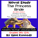 The Princess Bride Novel Study + Project Menu; Plus Digital Option