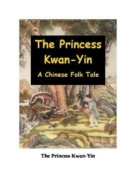The Princess Kwan-Yin - A Chinese Folk Tale