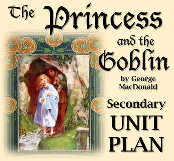 The Princess and the Goblin Full Unit Plan