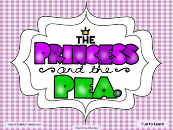 The Princess and the Pea ~ 39 pgs of Common Core Activities