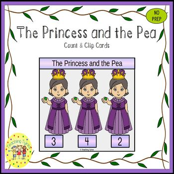 The Princess and the Pea Fairy Tales Count and Clip Task Cards