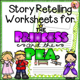 The Princess and the Pea - Story Retelling Worksheets
