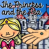 The Princess and the Pea: Story Sequencing with Pictures