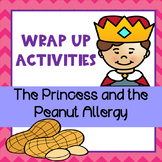 The Princess and the Peanut Allergy: Follow-Up Activities