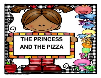 The Princess and the Pizza - Trifolds + Activities