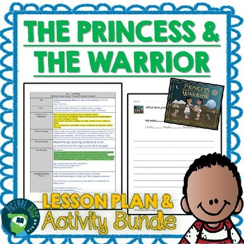 The Princess and the Warrior by Duncan Tonatiuh Lesson Plan and Activities
