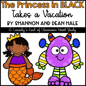 The Princess in Black Takes a Vacation Novel Study and Activities