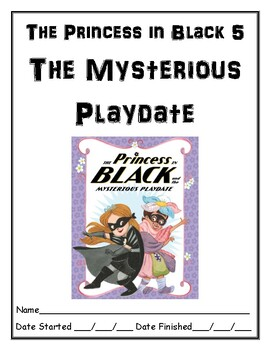 The Princess in Black and the Mysterious Playdate independent reading resource