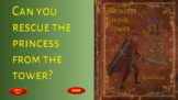 The Princess in the Tower - Powerpoint quiz game