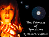 The Princess of Spacetime