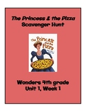 The Princess & the Pizza Scavenger Hunt (4th Grade Wonders; Unit 1, Week 1)