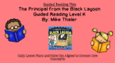 The Principal from the Black Lagoon (Level K) Guided Reading Lesson Plan
