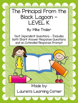 The Principal from the Black Lagoon - Level K - Text Dependent Questions