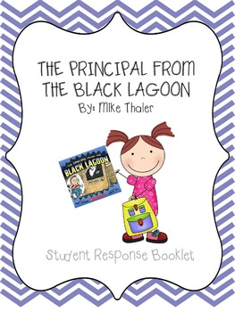 The Principal from the Black Lagoon Student Response Questions