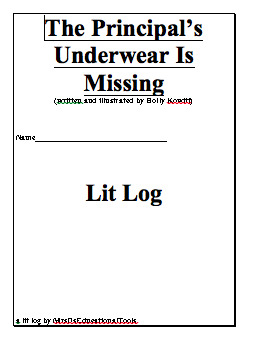 The Principal's Underwear Is Missing Lit Log