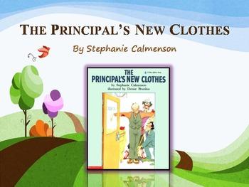 The Principals New Clothes by Calmenson, Text Talk, Collaborative Conversations