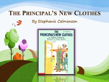 The Principals New Clothes by Calmenson, Text Talk, Collab