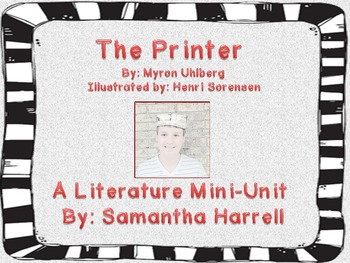 The Printer -  A Literature Unit: Reading and Writing Activities