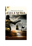 The Prisoner's Dilemma: The Novel (2nd Ed) and Study Guide