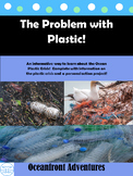Plastic Ocean:  The Problem with Plastics
