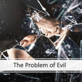 The Problem of Evil (Philosophy of Religion) PowerPoint