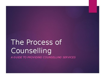 The Process of Counselling-A Guide to Providing Counselling Services