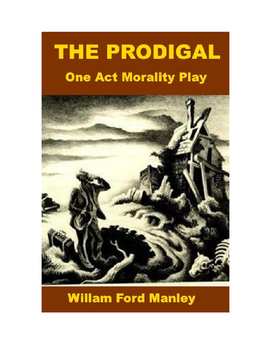 The Prodigal - One Act Morality Play
