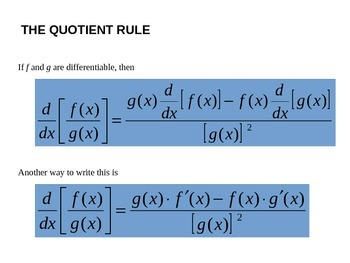 The Product and Quotient Rules