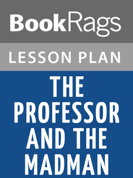 The Professor and the Madman: Lesson Plans