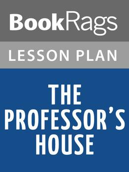 The Professor's House Lesson Plans