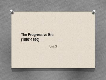 The Progressive Era (1897-1920)