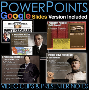 Progressive Era PowerPoint with Video Clips & Presenter notes
