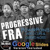 Progressive Era PowerPoint with Video Clips & Presenter notes