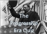 The Progressive Era Final Test