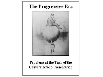 The Progressive Era Group Activity Problems in American Society