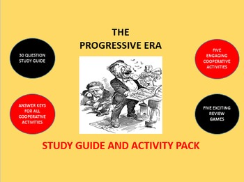 The Progressive Era: Study Guide and Activity Pack