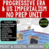 The Progressive Era & U.S. Imperialism Bundle; Late 19th/E