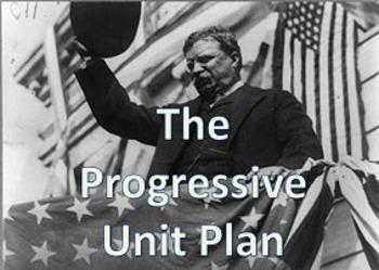 The Progressive Era Unit Plan