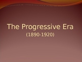 The Progressive Era in the United States