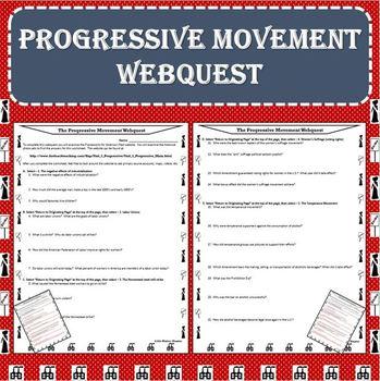 The Progressive Movement Era Webquest