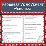 The Progressive Movement Era Webquest