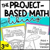 The Project-Based Math Library | 3rd Grade Math Project-Ba